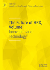 The Future of HRD, Volume I Innovation and Technology