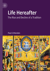 Life Hereafter The Rise and Decline of a Tradition
