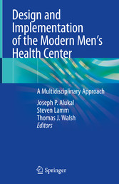 Design and Implementation of the Modern Men's Health Center A Multidisciplinary Approach