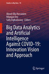 Big Data Analytics and Artificial Intelligence Against COVID-19: Innovation Vision and Approach