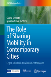 The Role of Sharing Mobility in Contemporary Cities Legal, Social and Environmental Issues