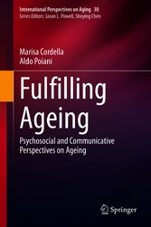 Fulfilling Ageing Psychosocial and Communicative Perspectives on Ageing