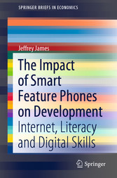 The Impact of Smart Feature Phones on Development Internet, Literacy and Digital Skills
