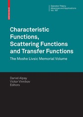 Characteristic Functions, Scattering Functions and Transfer Functions The Moshe Livsic Memorial Volume