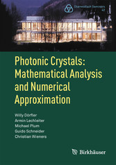 Photonic Crystals: Mathematical Analysis and Numerical Approximation