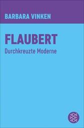 Flaubert Durchkreuzte Moderne