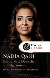 Ich bin eine Deutsche aus Afghanistan Von der Drachenläuferin zur Unternehmerin