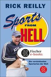 Sports from Hell Die verrücktesten Sportarten der Welt