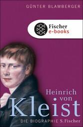 Heinrich von Kleist Biographie