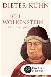 Ich Wolkenstein Die Biographie