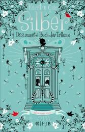 Silber - Das zweite Buch der Träume - Roman