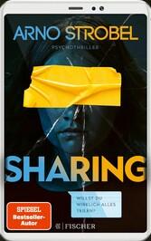 Sharing - Willst du wirklich alles teilen? Psychothriller