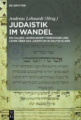 Judaistik im Wandel Ein halbes Jahrhundert Forschung und Lehre über das Judentum in Deutschland