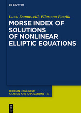 Morse Index of Solutions of Nonlinear Elliptic Equations