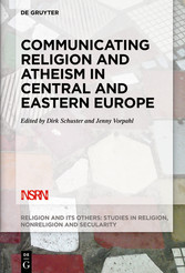 Communicating Religion and Atheism in Central and Eastern Europe