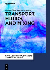 Transport, Fluids, and Mixing