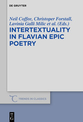Intertextuality in Flavian Epic Poetry Contemporary Approaches