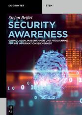 Security Awareness Grundlagen, Maßnahmen und Programme für die Informationssicherheit
