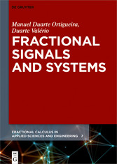 Fractional Signals and Systems
