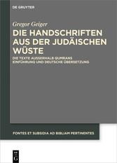 Die Handschriften aus der Judäischen Wüste Die Texte außerhalb Qumrans Einführung und deutsche Übersetzung