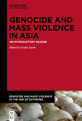 Genocide and Mass Violence in Asia An Introductory Reader