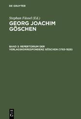Repertorium der Verlagskorrespondenz Göschen (1783-1828)