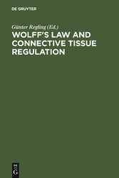 Wolff's Law and Connective Tissue Regulation Modern Interdisciplinary Comments on Wolff's Law of Connective Tissue Regulation and Rational Understanding of Common Clinical Problems