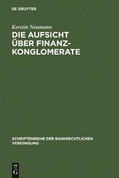 Die Aufsicht über Finanzkonglomerate