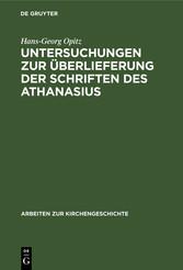 Untersuchungen zur Überlieferung der Schriften des Athanasius