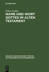 Name und Wort Gottes im Alten Testament