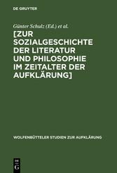 [Zur Sozialgeschichte der Literatur und Philosophie im Zeitalter der Aufklärung]