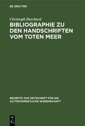 Bibliographie zu den Handschriften vom Toten Meer