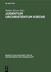 Judentum Urchristentum Kirche Festschrift für Joachim Jeremias