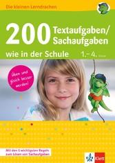 Klett 200 Textaufgaben / Sachaufgaben wie in der Schule Mathematik 1.-4. Klasse