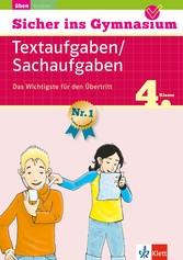 Klett Sicher ins Gymnasium Textaufgaben / Sachaufgaben 4. Klasse Das Wichtigste für den Übertritt - Mathematik