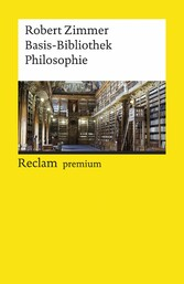 Basis-Bibliothek Philosophie Reclams Universal-Bibliothek