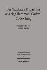 Der Tractatus Tripartitus aus Nag Hammadi Codex I (Codes Jung)