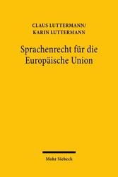 Sprachenrecht für die Europäische Union Wohlstand, Referenzsprachensystem und Rechtslinguistik