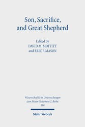 Son, Sacrifice, and Great Shepherd Studies on the Epistle to the Hebrews