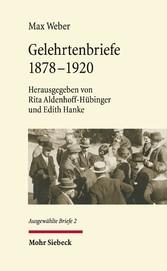 Gelehrtenbriefe 1878-1920. Ausgewählte Briefe II
