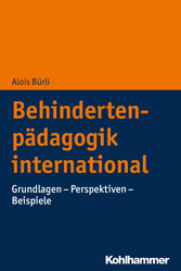 Behindertenpädagogik international Grundlagen - Perspektiven - Beispiele