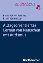 Alltagsorientiertes Lernen von Menschen mit Autismus