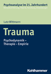 Trauma Psychodynamik - Therapie - Empirie