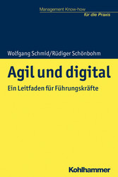 Agil und digital Ein Leitfaden für Führungskräfte