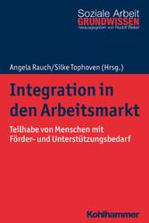 Integration in den Arbeitsmarkt Teilhabe von Menschen mit Förder- und Unterstützungsbedarf