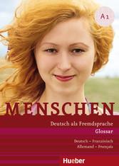 Menschen A1 Deutsch als Fremdsprache / PDF-Download Glossar Deutsch-Französisch - Allemand-Français