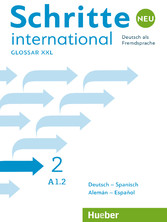 Schritte international Neu 2 Deutsch als Fremdsprache / PDF-Download Glossar XXL Deutsch-Spanisch - Alemán-Español
