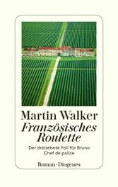 Französisches Roulette Der dreizehnte Fall für Bruno, Chef de police