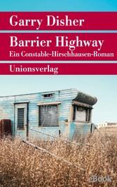 Barrier Highway Kriminalroman. Ein Constable-Hirschhausen-Roman (3)