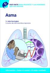 Fast Facts: Asma Para Pacientes y las Personas que los Apoyan Información + Tomar el control = El mejor resultado